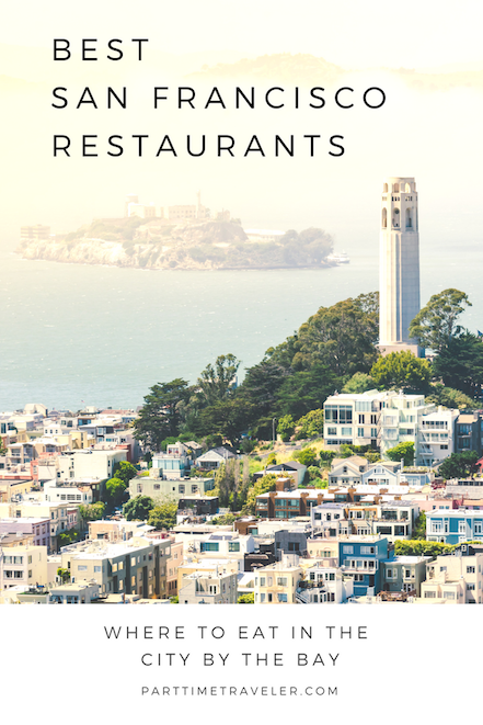 Where to Eat in San Francisco Now blog post